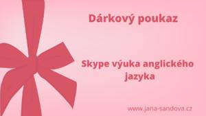 Dárkový poukaz skype vyuka anglicky jazyk